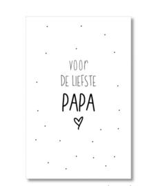 Minikaartje: voor de liefste Papa.