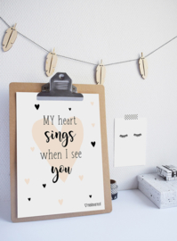 Poster A4, my hart sings when i see you