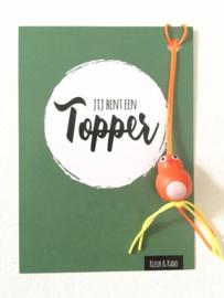 Gelukskaartje: Jij bent een Topper