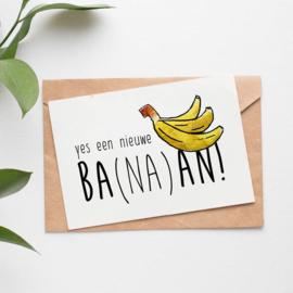 Postcard: Yes een nieuwe ba(na)an!