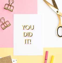 Postcard: YOU DID IT!