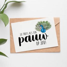 Postcard: zo trots als een pauw op jou!