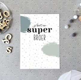 Postcard: je bent een super BROER