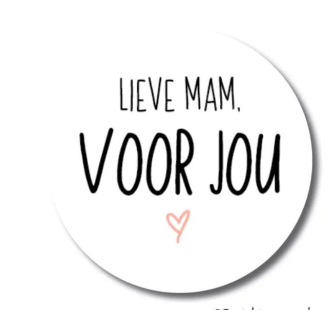 1 sticker: lieve mam VOOR JOU