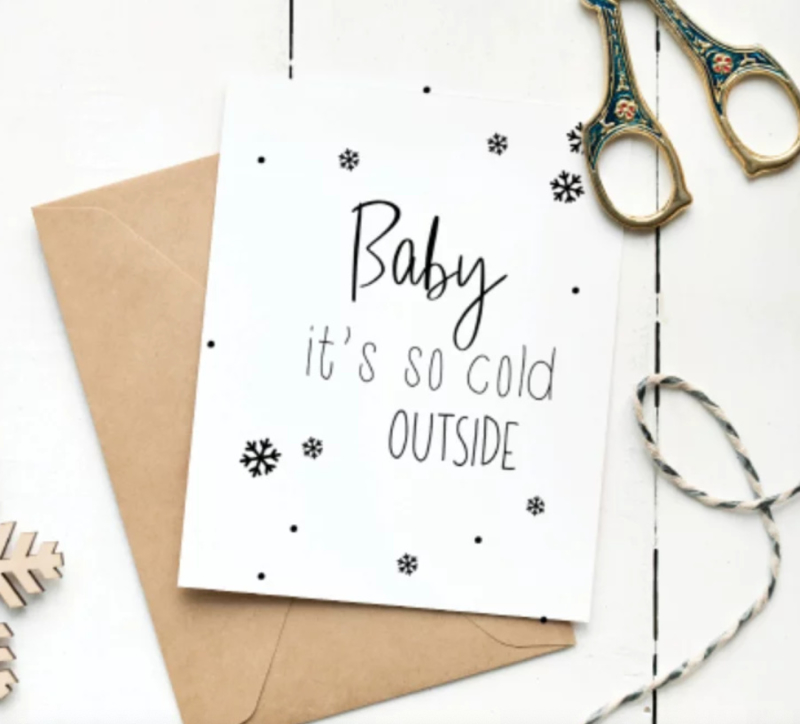 A6 kaart: Baby it's cold outside