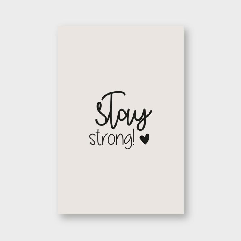Minikaartje: stay strong! (K)