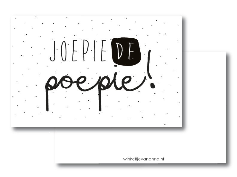 Minikaartje, joepie de poepie! (W)