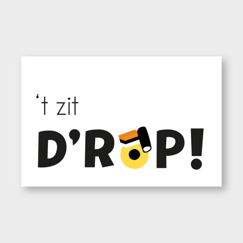 Mini kaartje: 't zit D'ROP  (K)