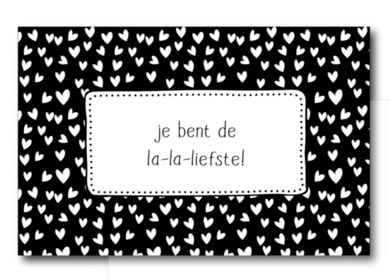 Minikaartje, je bent de la-la-liefste! (W)