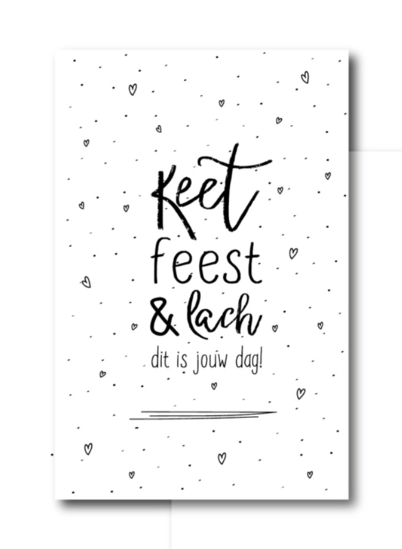 minikaartje: keet feest & lach, dit is jouw dag! (W)