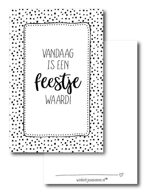Minikaartje: vandaag is een feestje waard! (W)