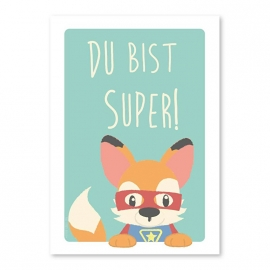 A6 Superfuchs 'du bist super'
