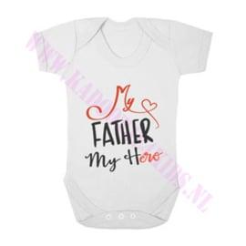 Baby romper my father my hero