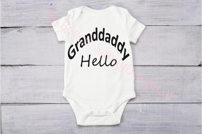 Baby romper Granddaddy hello (Strak)