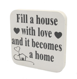 blok fill a house with love and...