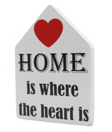 huisje Home is where the heart is