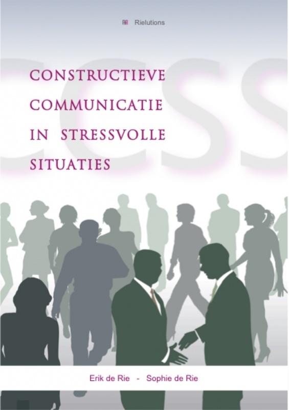 CCSS Constructieve Communicatie in Stressvolle Situaties (90 Pag. SoftCover) incl verzending binnen Nederland
