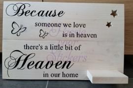Because someone we love.. steigerhout 38x60cm met sterren en plankje