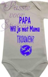 Papa..Wil je met Mama trouwen