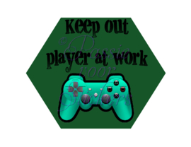 Keep out, Player at work