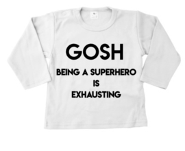 It's exhausting being a superhero