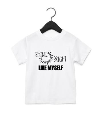 Shine bright, like yourself