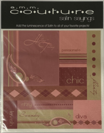 Couture Satin Sayings - AMM