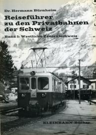 Reisefuhrer zu den Privatbahnen der Schweiz, Band 5
