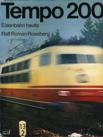 Tempo 200 Eisenbahn Heute