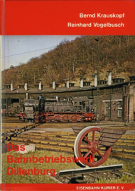 Das Bahnbetriebswerk Dillenburg