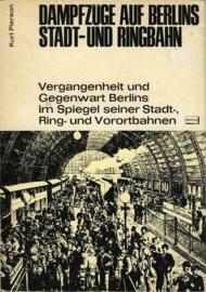 Dampfzuge auf Berlins Stadt- und Ringbahn