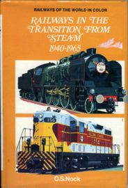 Railways in the Transition from Steam 1940-1965