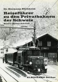 Reisefuhrer zu den Privatbahnen der Schweiz, Band 3