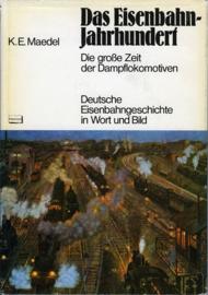 Das Eisenbahn-Jahrhundert