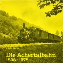 Die Achertalbahn 1898 - 1978