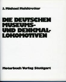 Die Deutschen Museums- und Denkmallokomotiven