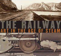 The Railway Art in the Age of Steam