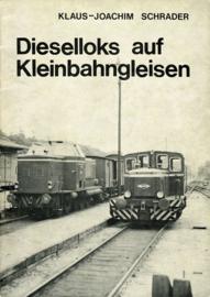 Dieselloks auf Kleinbahngleisen