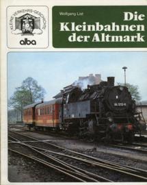 Die Kleinbahnen der Altmark