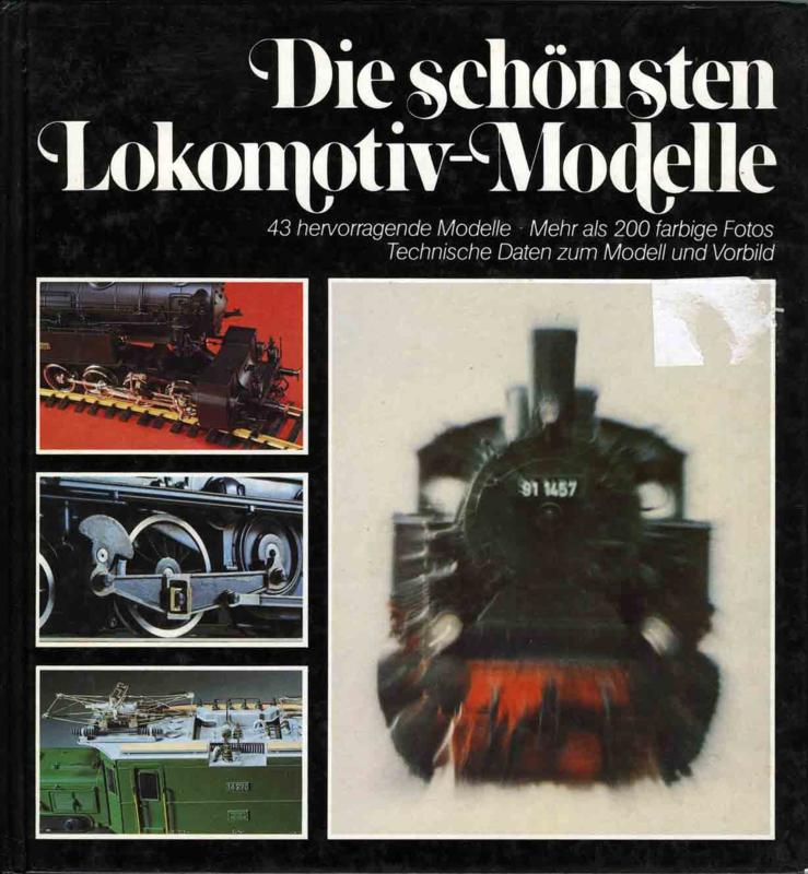 Die schonsten Lokomotiv-Modelle