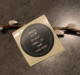 (kado) sticker - Wat je in je hart bewaart...  (5st)