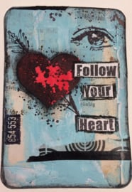 1. Follow your heart