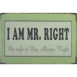 Tekstbord I am MR right