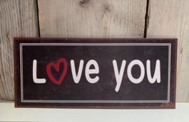 Tekstbord Love you