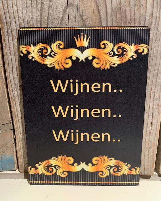 Tekstbordje  Wijnen...