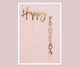 Aparte acryl topper ( verticaal) Happy fathers day