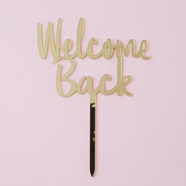 Acryl topper Welcome back