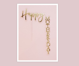 Aparte acryl topper ( verticaal) Happy mothers day