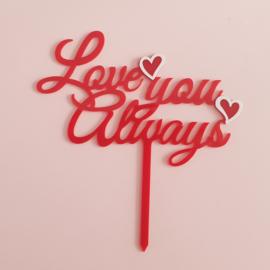Acryl topper Love you always