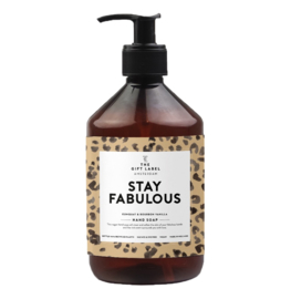 1011312 | Hand soap 500ml - Stay Fabulous | The Gift Label